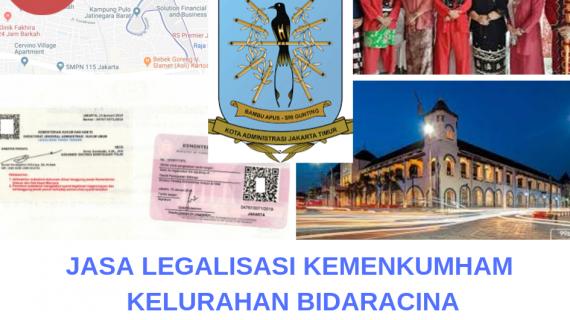 Jasa Legalisir KEMENKUMHAM di Bidaracina || 08559910010