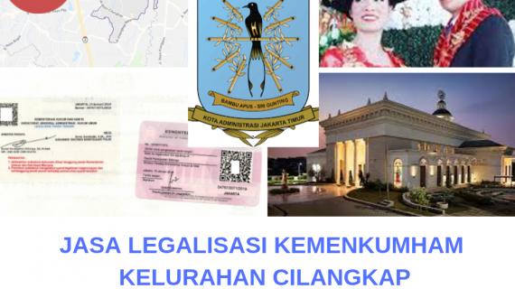 Jasa Legalisir KEMENKUMHAM di Cilangkap    08559910010