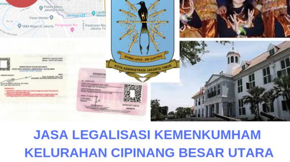 Jasa Legalisir KEMENKUMHAM di Cipinang Besar Utara || 08559910010