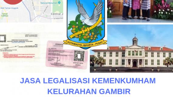 Jasa Legalisir KEMENKUMHAM di Gambir || 08559910010