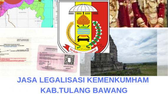 Jasa Legalisir KEMENKUMHAM di Kabupaten Tulang Bawang || 08559910010