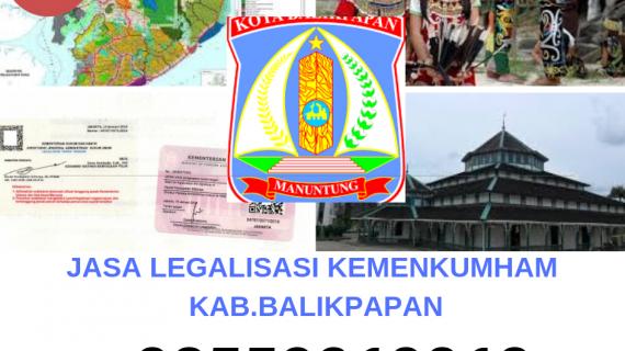Jasa Legalisir KEMENKUMHAM di Kota Balikpapan || 08559910010