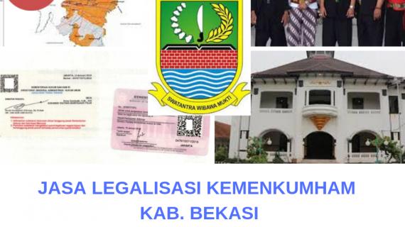 Jasa Legalisir KEMENKUMHAM di Kabupaten Bekasi || 08559910010