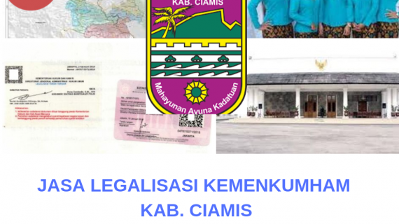 Jasa Legalisir KEMENKUMHAM di Kabupaten Ciamis || 08559910010