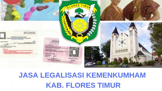 Jasa Legalisir KEMENKUMHAM di Kabupaten Flores Timur || 08559910010