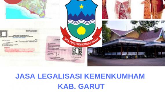 Jasa Legalisir KEMENKUMHAM di Kabupaten Garut || 08559910010
