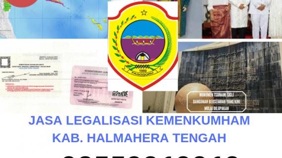 Jasa Legalisir KEMENKUMHAM di Kabupaten Halmahera Tengah || 08559910010