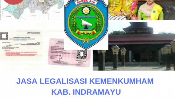 Jasa Legalisir KEMENKUMHAM di Kabupaten Indramayu  || 08559910010