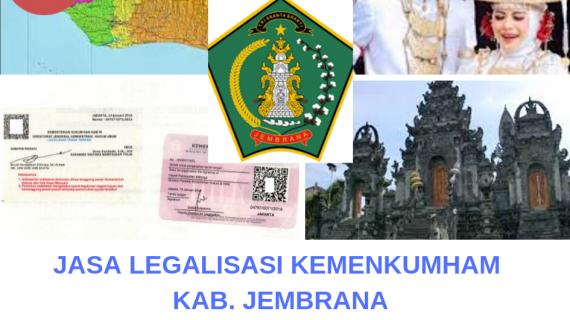 Jasa Legalisir KEMENKUMHAM di Kabupaten Jembrana || 08559910010