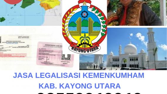 Jasa Legalisir KEMENKUMHAM di Kabupaten Kayong Utara || 08559910010