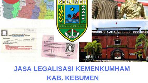 Jasa Legalisir KEMENKUMHAM di Kabupaten Kebumen || 08559910010