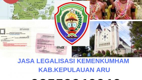 Jasa Legalisir KEMENKUMHAM di Kabupaten Kepulauan Aru || 08559910010