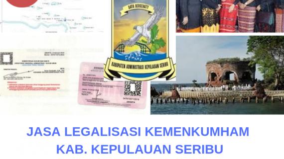 Jasa Legalisir KEMENKUMHAM di Kepulauan Seribu || 08559910010
