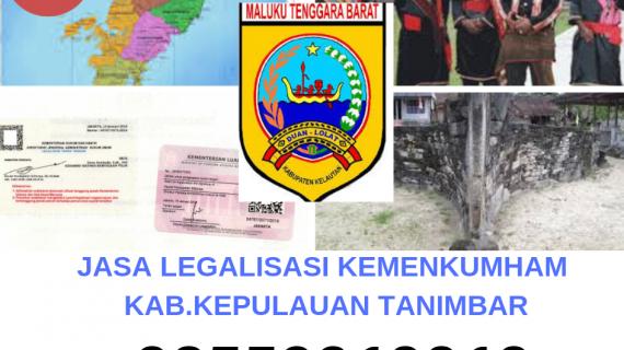 Jasa Legalisir KEMENKUMHAM di Kabupaten Kepulauan Tanimbar || 08559910010