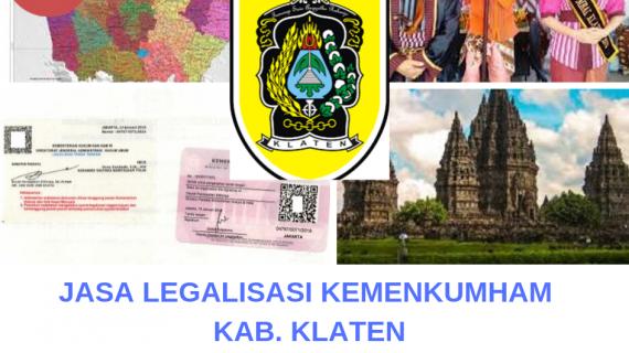 Jasa Legalisir KEMENKUMHAM di Kabupaten Klaten || 08559910010