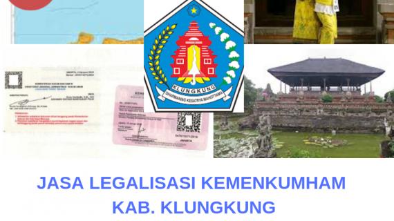 Jasa Legalisir KEMENKUMHAM di Kabupaten Klungkung || 08559910010