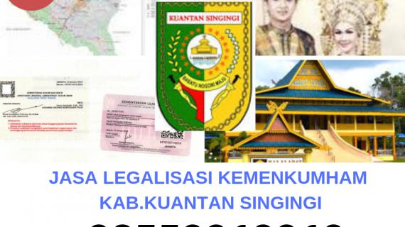 Jasa Legalisir KEMENKUMHAM di Kabupaten Kuantan Singingi || 08559910010