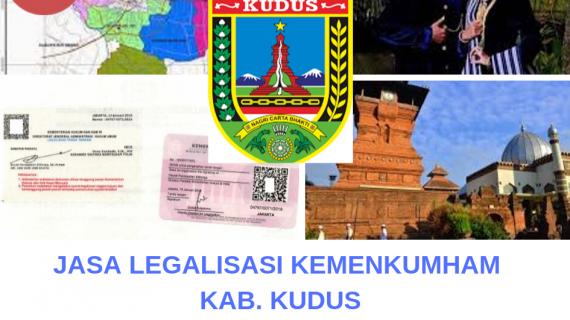 Jasa Legalisir KEMENKUMHAM di Kabupaten Kudus    08559910010