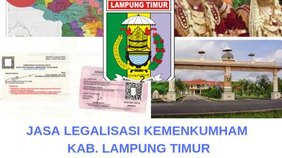 Jasa Legalisir KEMENKUMHAM di Kabupaten Lampung Timur || 08559910010