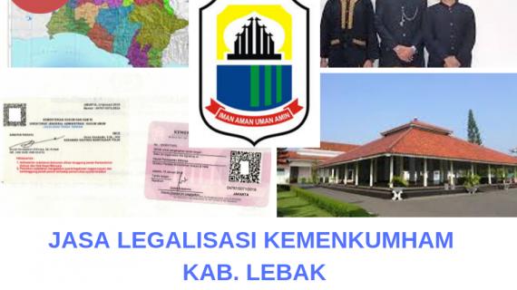 Jasa Legalisir KEMENKUMHAM di Kabupaten Lebak || 08559910010