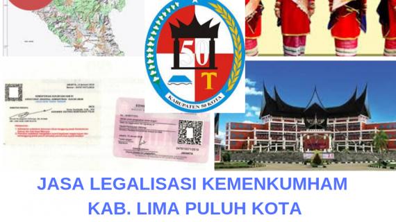 Jasa Legalisir KEMENKUMHAM di Kabupaten Lima Puluh Kota || 08559910010