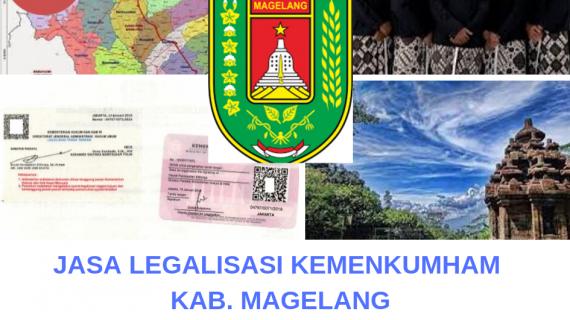 Jasa Legalisir KEMENKUMHAM di Kabupaten Magelang || 08559910010