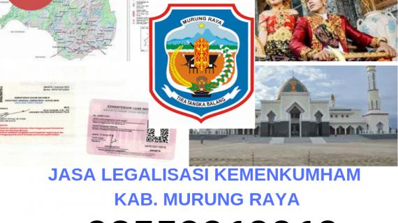 Jasa Legalisir KEMENKUMHAM di Kabupaten Murung Raya || 08559910010