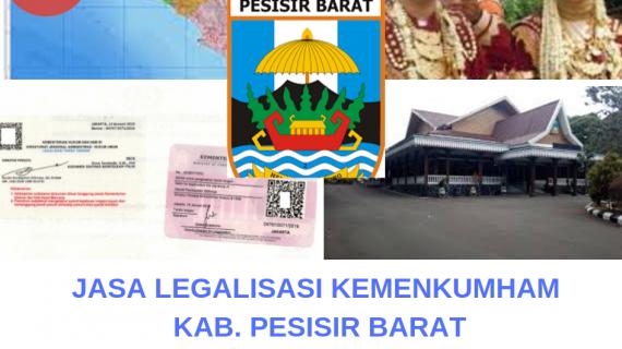 Jasa Legalisir KEMENKUMHAM di Kabupaten Pesisir Barat    08559910010