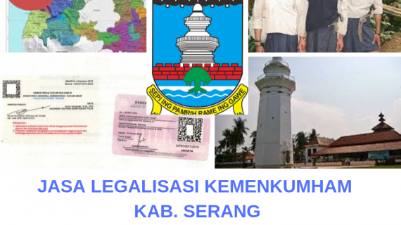 Jasa Legalisir KEMENKUMHAM di Kabupaten Serang || 08559910010