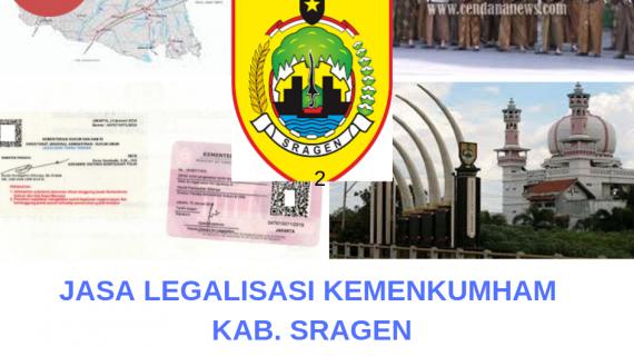 Jasa Legalisir KEMENKUMHAM di Kabupaten Sragen || 08559910010
