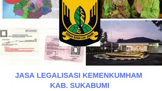 Jasa Legalisir KEMENKUMHAM di Kabupaten Sukabumi || 08559910010