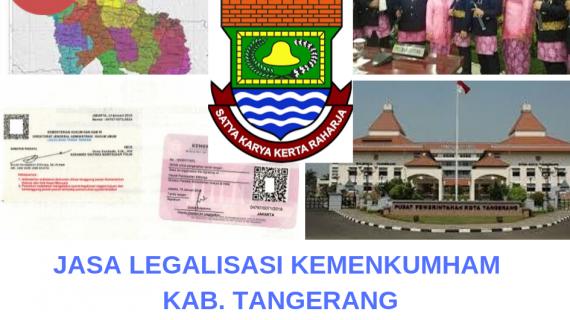 Jasa Legalisir KEMENKUMHAM di Kabupaten Tangerang || 08559910010