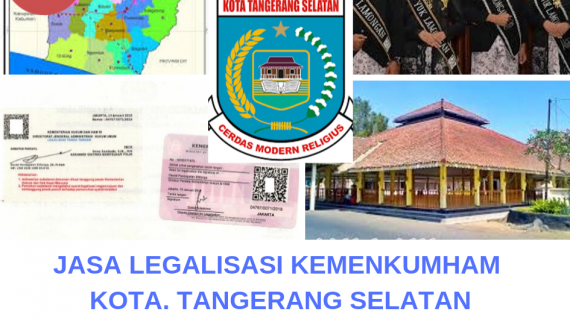 Jasa Legalisir KEMENKUMHAM di Kota Tangerang Selatan    08559910010
