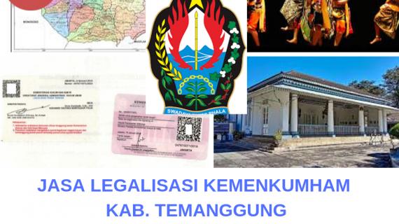 Jasa Legalisir KEMENKUMHAM di Kabupaten Temanggung || 08559910010