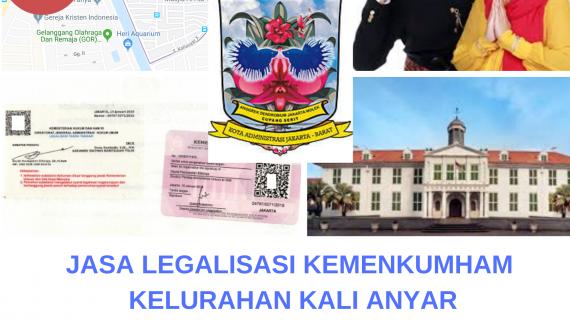 Jasa Legalisir KEMENKUMHAM di Kali Anyar || 08559910010