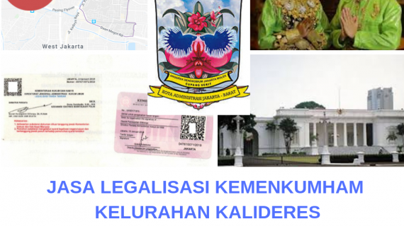 Jasa Legalisir KEMENKUMHAM di Kalideres || 08559910010