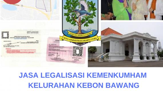 Jasa Legalisir KEMENKUMHAM di Kebon Bawang || 08559910010