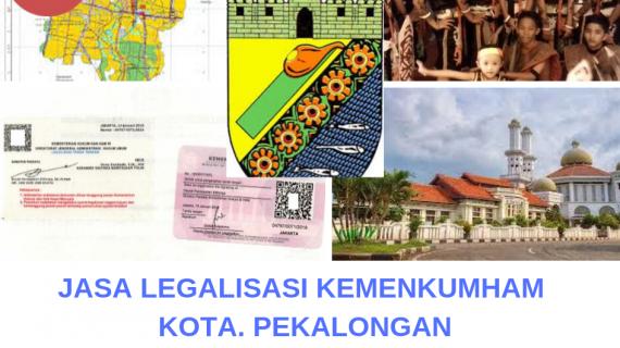 Jasa Legalisir KEMENKUMHAM di Kota Pekalongan || 08559910010
