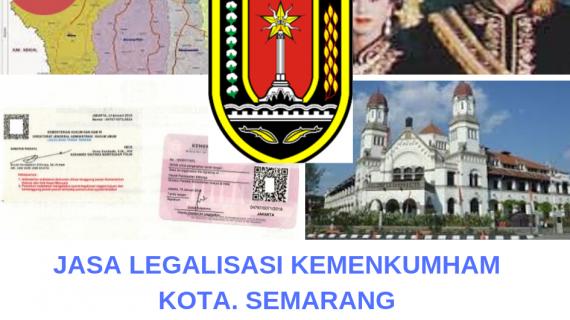 Jasa Legalisir KEMENKUMHAM di Kota Semarang || 08559910010