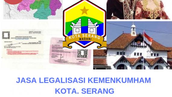 Jasa Legalisir KEMENKUMHAM di Kota Serang || 08559910010