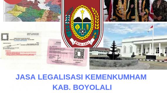 Jasa Legalisir KEMENKUMHAM di Kabupaten Boyolali
