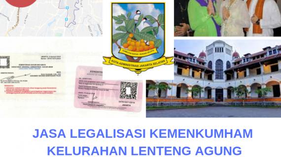 Jasa Legalisir KEMENKUMHAM di Lenteng Agung || 08559910010