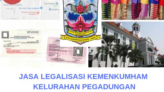 Jasa Legalisir KEMENKUMHAM di Pegadungan || 08559910010