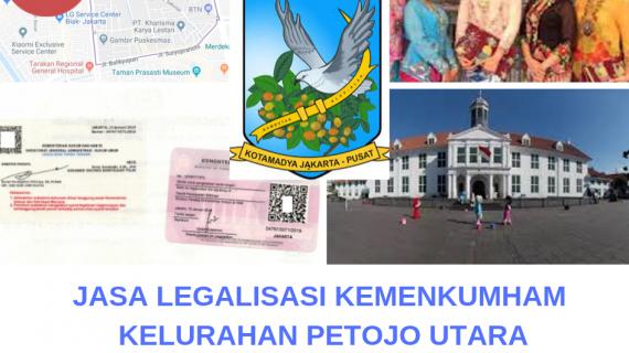 Jasa Legalisir KEMENKUMHAM di Petojo Utara || 08559910010