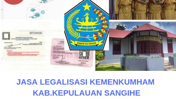 Jasa Legalisir KEMENKUMHAM di Kabupaten Kepulauan Sangihe || 08559910010