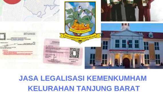 Jasa Legalisir KEMENKUMHAM di TanjungBarat || 08559910010
