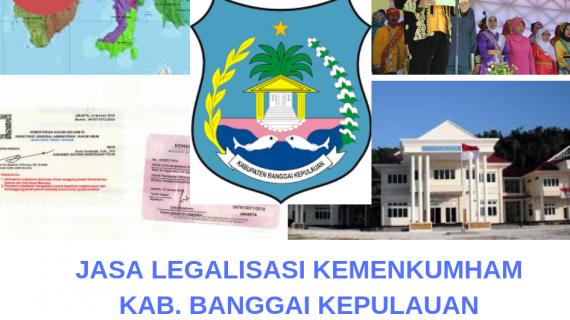 Jasa Legalisir KEMENKUMHAM di Kabupaten Banggai Kepulauan || 08559910010