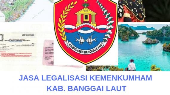 Jasa Legalisir KEMENKUMHAM di Kabupaten Banggai Laut || 08559910010