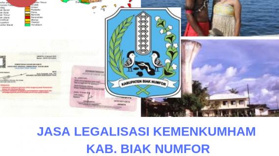 Jasa Legalisir KEMENKUMHAM di Kabupaten Biak Numfor || 08559910010