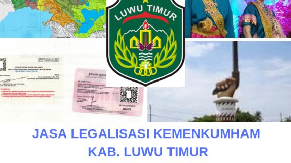 Jasa Legalisir KEMENKUMHAM di Kabupaten Luwu Timur || 08559910010